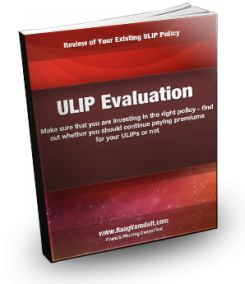 ULIP Evaluation - Review of Your Existing ULIP