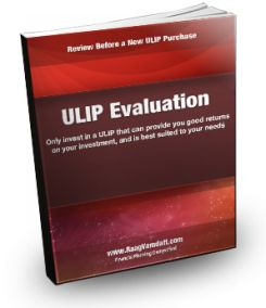 ULIP Evaluation - Review Before a New ULIP Purchase