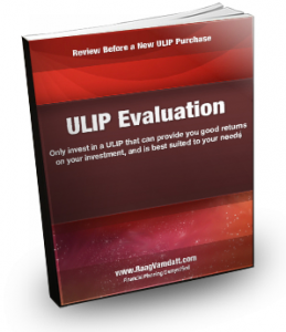 ULIP Evaluation and Review - Before New ULIP Purchase